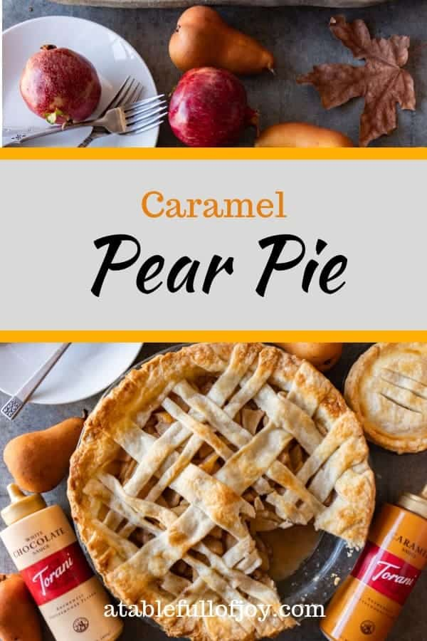 Caramel Pear Pie, An amazingly delicious pear pie with caramel and a beautiful flaky crust. #atablefullofjoy #pearpie #caramel #caramelpie #pie #toranisauceobsession #ad #sofab