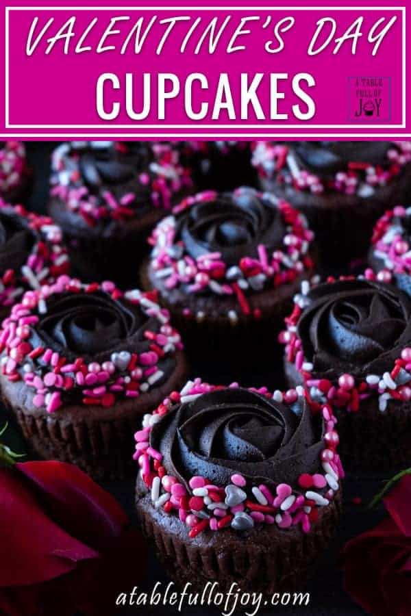 Valentines Cupcakes- an easy treat for your sweet heart! Who doesn't love a yummy chocolate Valentines cupcake! #valentinesday #valentinescupcake #sprinkles #easy #chocolate #forkids #cute #forschool #vday #cupcakes #atablefullofjoy #valentinesdessert