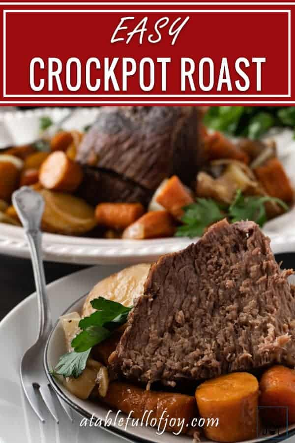 Crock Pot Pot Roast, pinnable image
