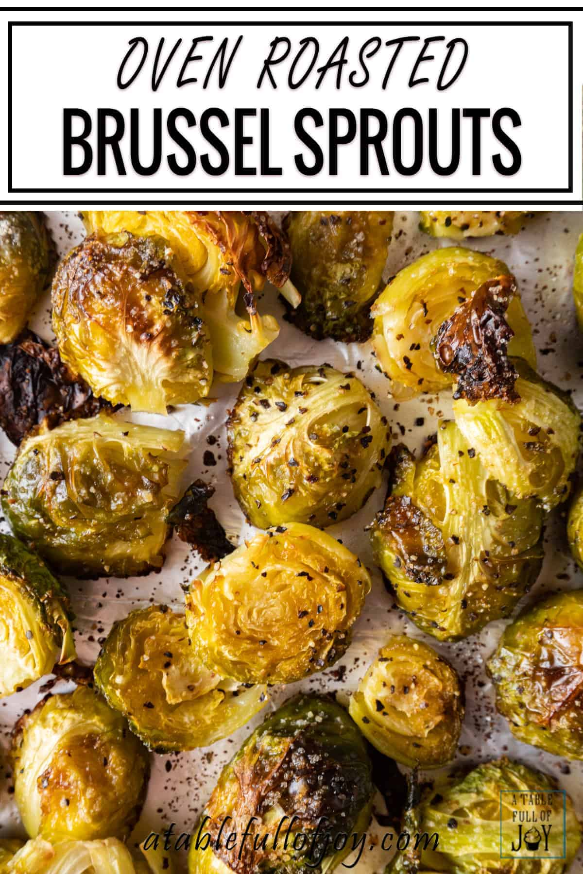 Oven Roasted Brussel Sprouts Pinterest pin