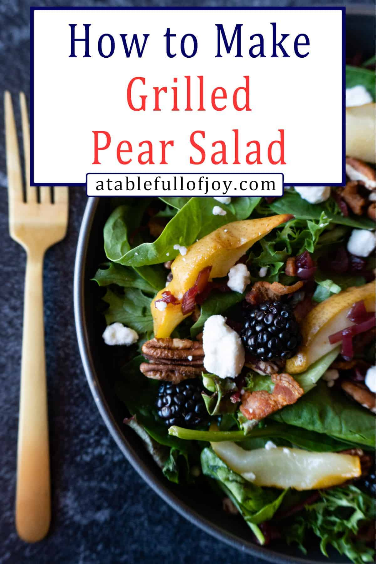 Pinterest pin for Grilled Pear Salad