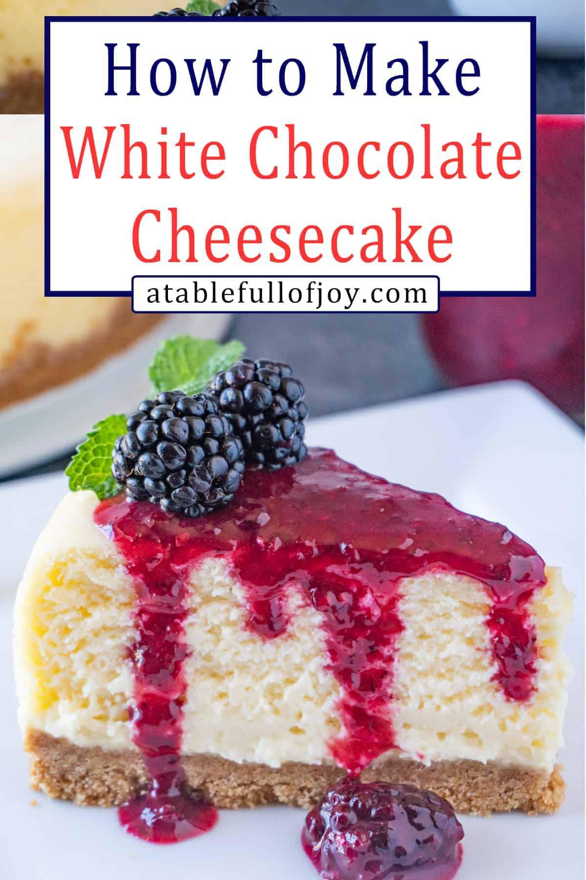 White Chocolate Cheesecake pinterest pin