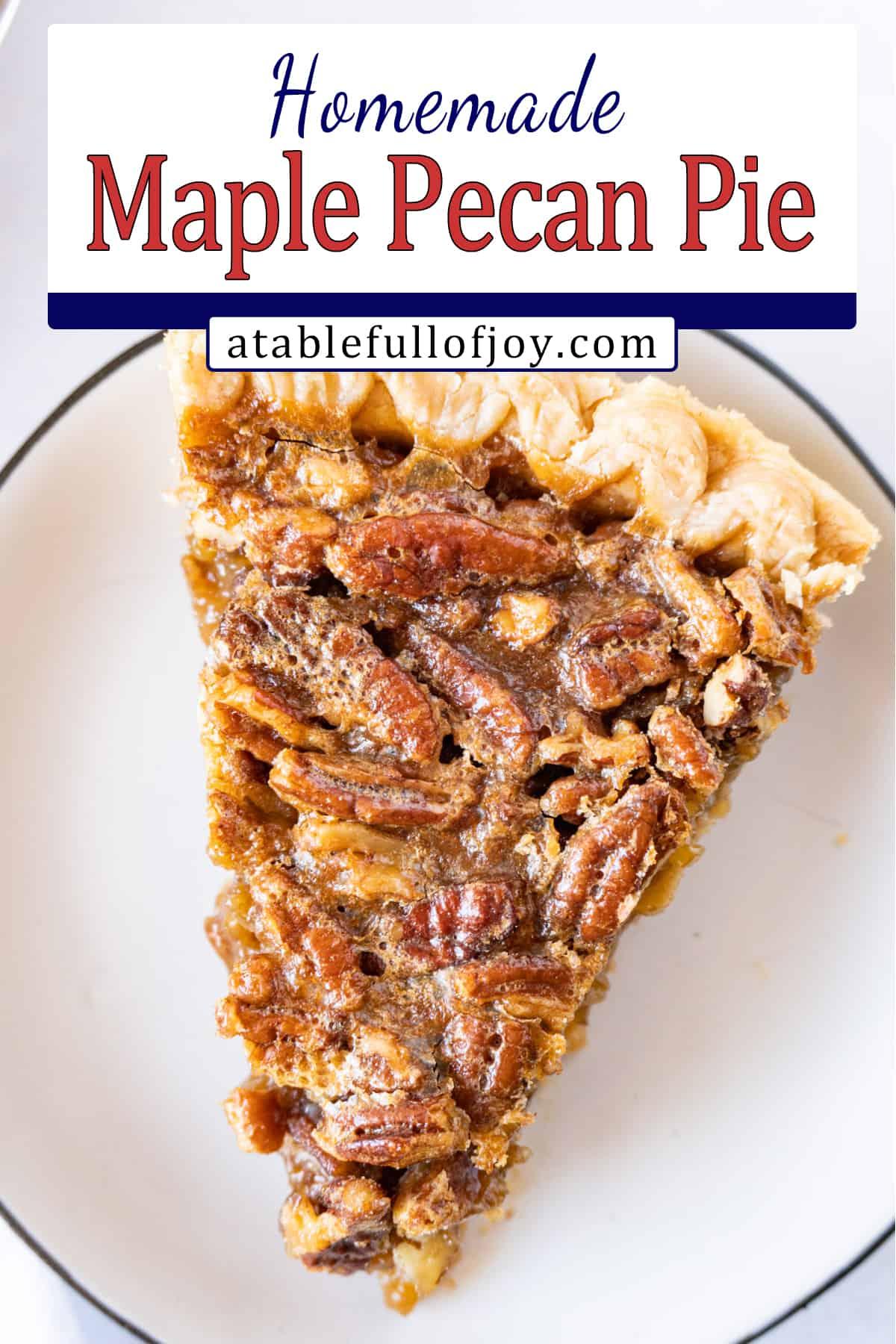 Pecan Pie slice on plate- pinterest pin